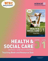 Omslag - Health and Social Care Teaching Book and Resource Disk: BTEC Entry 3 Level 1