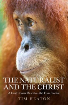 The Naturalist and the Christ av Tim Heaton (Heftet)