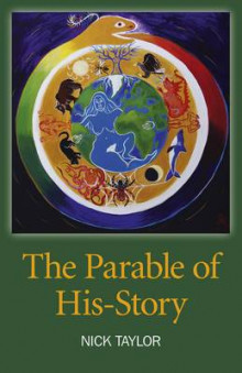 The Parable of His-Story av Nick Taylor (Heftet)