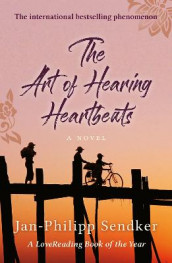 The Art of Hearing Heartbeats av Jan-Philipp Sendker (Heftet)