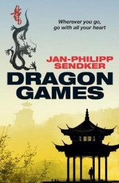 Dragon Games av Jan-Philipp Sendker (Heftet)