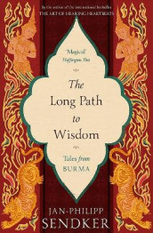 The Long Path to Wisdom av Jan-Philipp Sendker (Heftet)