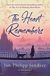 The Heart Remembers av Jan-Philipp Sendker (Heftet)