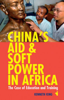 China's Aid and Soft Power in Africa av Kenneth King (Heftet)