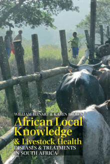 African Local Knowledge & Livestock Health - Diseases & Treatments in South Africa av William Beinart og Karen Brown (Innbundet)