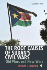 Omslag - The Root Causes of Sudan's Civil Wars - Old Wars and New Wars