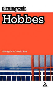 Starting with Hobbes av George MacDonald Ross (Innbundet)