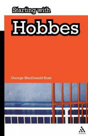 Starting with Hobbes av George MacDonald Ross (Heftet)