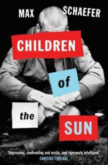 Children of the sun av Max Schaefer (Heftet)