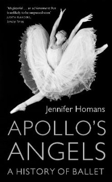 Apollo'S Angels: a History of Ballet av Jennifer Homans (Heftet)