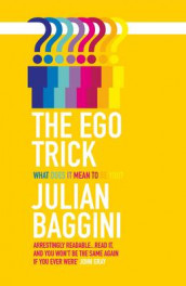 The Ego Trick av Julian Baggini (Heftet)