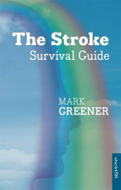 The Stroke Survival Guide av Mark Greener (Heftet)