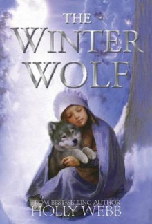 The Winter Wolf av Holly Webb (Heftet)