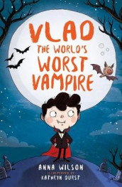 Vlad the World's Worst Vampire av Anna Wilson (Heftet)