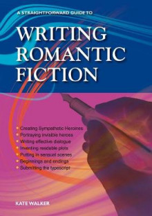 Writing Romantic Fiction av Kate Walker (Heftet)