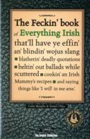The Feckin' Book of Everything Irish av Colin Murphy og Donal O'Dea (Innbundet)