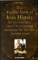 The Feckin' Book of Irish History av Colin Murphy og Donal O'Dea (Innbundet)