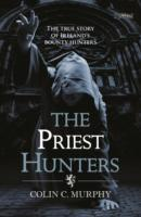 The Priest Hunters av Colin Murphy (Heftet)