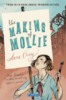 The Making of Mollie av Anna Carey (Heftet)