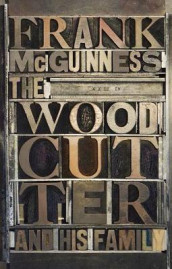 The Woodcutter and his Family av Frank McGuinness (Innbundet)