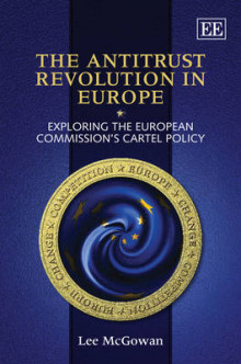 The Antitrust Revolution in Europe av Lee McGowan (Innbundet)