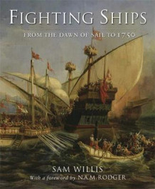 Fighting ships av Sam Willis (Innbundet)