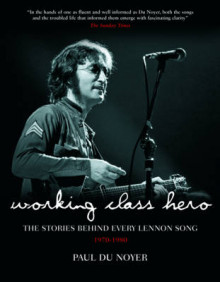 Working Class Hero av Paul du Noyer (Innbundet)