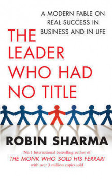 The leader who had no title av Robin Sharma (Heftet)