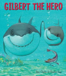 Gilbert the Hero av Jane Clarke (Heftet)