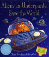 Aliens in Underpants Save the World av Claire Freedman (Heftet)