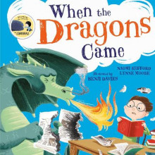 When the Dragons Came av Lynne Moore og Naomi Kefford (Heftet)