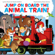 Jump On Board the Animal Train av Naomi Kefford og Lynne Moore (Heftet)