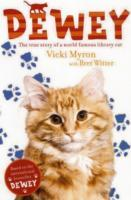 Dewey: The True Story of a World-Famous Library Cat av Vicki Myron og Brett Witter (Heftet)