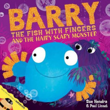 Barry the Fish with Fingers and the Hairy Scary Monster av Sue Hendra (Heftet)