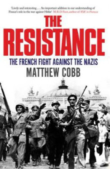 The Resistance av Matthew Cobb (Heftet)