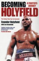 Becoming Holyfield av Evander Holyfield (Heftet)