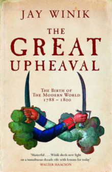 The Great Upheaval av Jay Winik (Heftet)