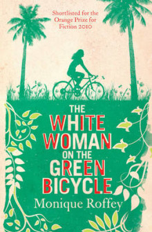 The White Woman on the Green Bicycle av Monique Roffey (Heftet)