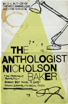 The anthologist av Nicholson Baker (Heftet)
