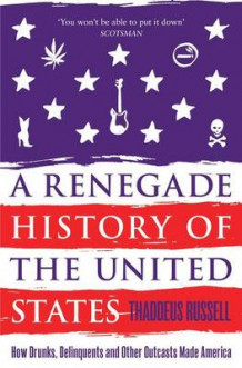 A Renegade History of the United States av Thaddeus Russell (Heftet)