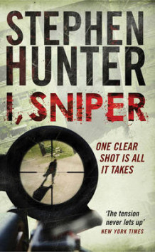 I, Sniper av Stephen Hunter (Heftet)