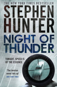 Night of Thunder av Stephen Hunter (Heftet)