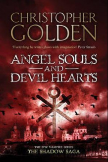 Angel souls and devil hearts av Christopher Golden (Heftet)