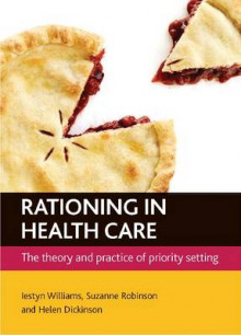 Rationing in Health Care av Iestyn Williams, Suzanne Robinson og Helen Dickinson (Heftet)
