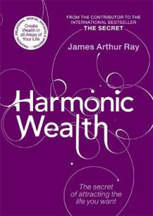 Harmonic Wealth av James Ray (Heftet)
