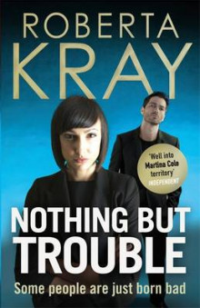 Nothing But Trouble av Roberta Kray (Innbundet)