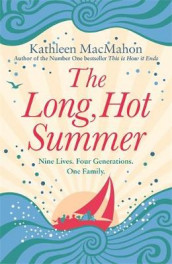 The Long, Hot Summer av Kathleen MacMahon (Innbundet)