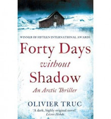 Forty Days Without Shadow av Olivier Truc (Heftet)