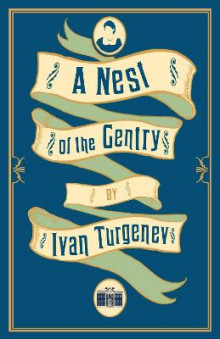 A Nest of the Gentry av Ivan Turgenev (Heftet)