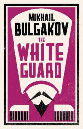 The White Guard av Mikhail Bulgakov (Heftet)